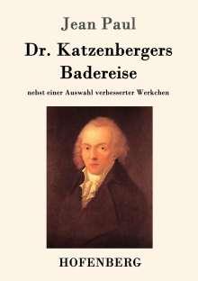Jean Paul: Dr. Katzenbergers Badereise, Buch