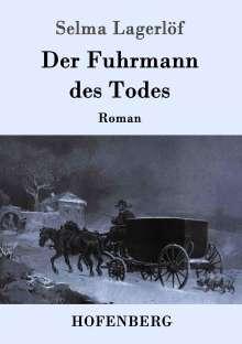 Selma Lagerlöf: Der Fuhrmann des Todes, Buch