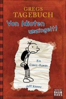 Jeff Kinney: Gregs Tagebuch 01. Von Idioten umzingelt!, Buch