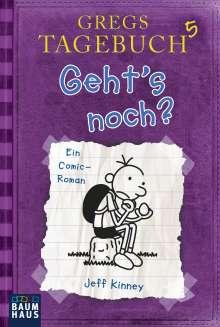 Jeff Kinney: Gregs Tagebuch 05 - Geht's noch?, Buch