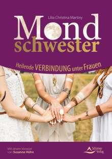Lilia Christina Martiny: Mondschwester, Buch