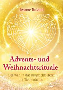 Jeanne Ruland: Advents- und Weihnachtsrituale, Buch