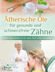 Karin Opitz-Kreher: Ätherische Öle für gesunde und schmerzfreie Zähne, Buch