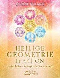 Jeanne Ruland: Heilige Geometrie in Aktion, Buch