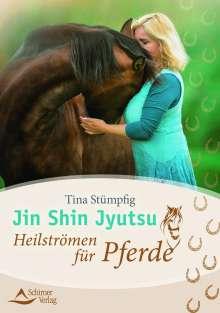 Tina Stümpfig-Rüdisser: Jin Shin Jyutsu - Heilströmen für Pferde, Buch