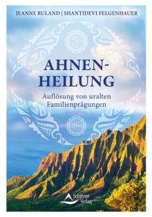 Jeanne Ruland: Ahnenheilung, Buch