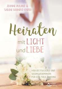 Jeanne Ruland: Heiraten mit Licht und Liebe, Buch