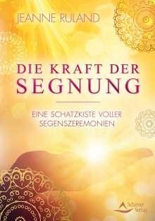 Jeanne Ruland: Die Kraft der Segnung, Buch
