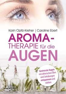 Karin Opitz-Kreher: Aromatherapie für die Augen, Buch