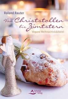 Roland Rauter: Von Christstollen bis Zimtstern, Buch