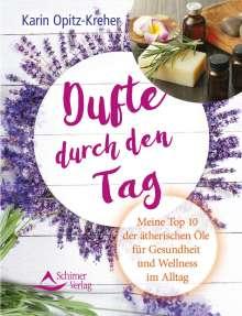 Karin Opitz-Kreher: Dufte durch den Tag, Buch