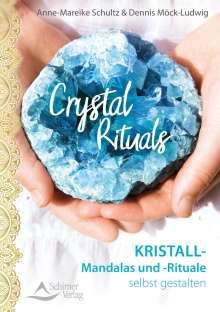 Anne-Mareike Schultz: Crystal Rituals, Buch