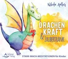 Nikola Adler: Drachenkraft & Zaubertrank, CD