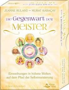 Jeanne Ruland: Die Gegenwart der Meister- Einweihungen in höhere Welten auf dem Pfad der Selbstmeisterung, Buch