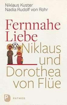 Nikolaus Kuster: Fernnahe Liebe, Buch