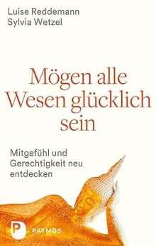 Luise Reddemann: Mögen alle Wesen glücklich sein, Buch