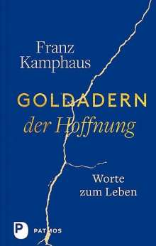 Franz Kamphaus: Goldadern der Hoffnung, Buch