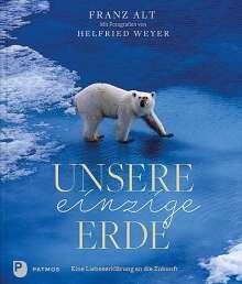 Franz Alt: Unsere einzige Erde, Buch
