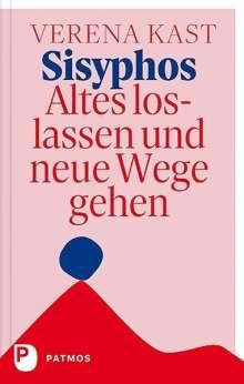 Verena Kast: Sisyphos - Altes loslassen und neue Wege gehen, Buch