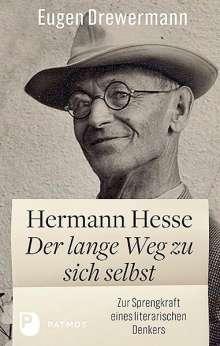 Eugen Drewermann: Hermann Hesse: Der lange Weg zu sich selbst, Buch