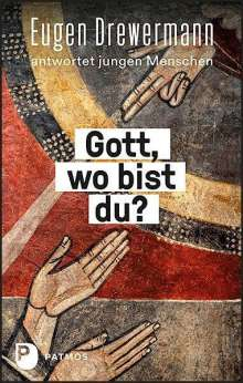 Eugen Drewermann: Gott, wo bist du?, Buch