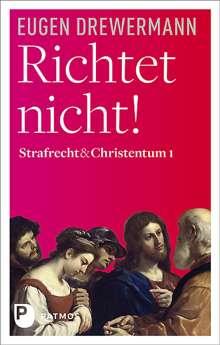 Eugen Drewermann: Richtet nicht!, Buch