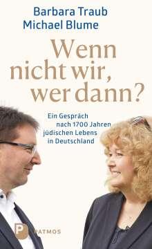 Michael Blume: Wenn nicht wir, wer dann?, Buch