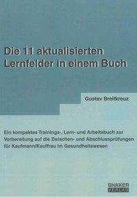 Gustav Breitkreuz: Die 11 aktualisierten Lernfelder in einem Buch, Buch