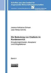 Jessica Katharina Dirksen: Die Bedeutung von Chatbots im Kundenservice, Buch