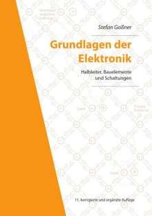 Stefan Goßner: Grundlagen der Elektronik, Buch