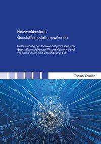 Tobias Thielen: Netzwerkbasierte Geschäftsmodellinnovationen, Buch
