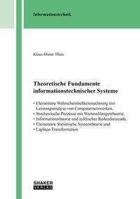 Klaus-Dieter Thies: Theoretische Fundamente informationstechnischer Systeme, Buch
