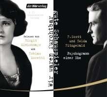 F. Scott Fitzgerald: Wir waren furchtbar gute Schauspieler, 2 CDs