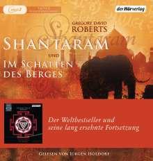 Gregory David Roberts: Shantaram und Im Schatten des Berges, 7 MP3-CDs