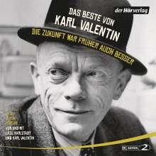 Karl Valentin: Das Beste von Karl Valentin. Die Zukunft war früher auch besser, 6 CDs