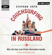 Stephan Orth: Couchsurfing in Russland, MP3-CD