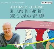 Jerome K. Jerome: Drei Mann in einem Boot. Ganz zu schweigen vom Hund!, 5 CDs