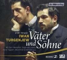 Iwan Turgenjew: Väter und Söhne, 2 CDs