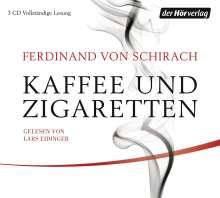 Ferdinand von Schirach: Kaffee und Zigaretten, 3 CDs