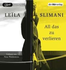Leïla Slimani: All das zu verlieren, MP3-CD
