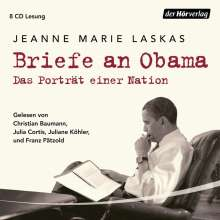 Jeanne Marie Laskas: Briefe an Obama, 8 CDs
