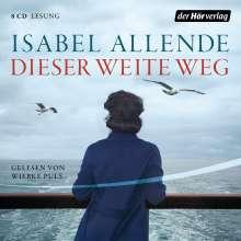 Isabel Allende: Dieser weite Weg, 8 CDs