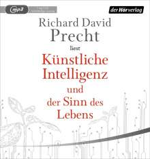 Richard David Precht: Künstliche Intelligenz und der Sinn des Lebens, MP3-CD