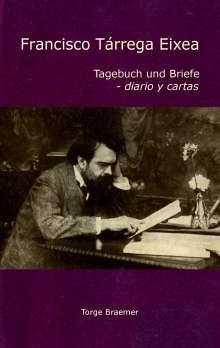 Torge Braemer: Francisco Tárrega Eixea, Buch