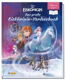 Walt Disney: ELTERN-Vorlesebücher: Disney - Das große Eiskönigin-Vorlesebuch, Buch