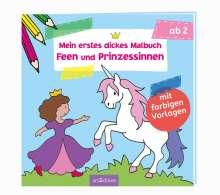 Mein erstes dickes Malbuch Feen und Prinzessinnen, Buch