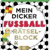 Mein dicker Fußballrätselblock, Buch