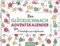 Der Glücklichmach-Adventskalender, Buch