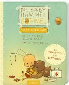 Britta Sabbag: Die Baby Hummel Bommel - Alles wird gut, Buch