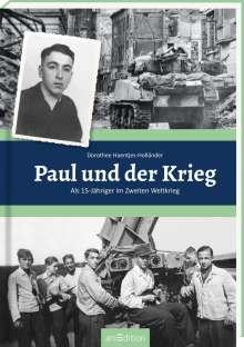 Dorothee Haentjes-Holländer: Paul und der Krieg, Buch